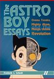 The Astro Boy Essays, Frederik L. Schodt, 1933330546
