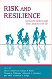 Risk and Resilience : Adolescent Mothers and Their Children Grow Up, , 0805850554