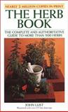 The Herb Book, Lust, John B., 0879040556