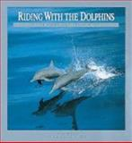 Riding with the Dolphins, Erich Hoyt, 0921820550