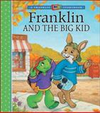 Franklin and the Big Kid, Paulette Bourgeois, 1553370554