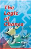 The Logic of Chance, Venn, John, 0486450554