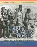 Liberty, Equality, Power : A History of the American People to 1877, Murrin, John M. and Johnson, Paul E., 0495050555