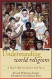 Understanding World Religions, Elizabeth Geraldine Burr and David Whitten Smith, 0742550559