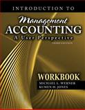 Introduction to Management Accounting : A User Perspective Workbook, Werner-Jones, 0757570550