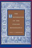 The Universities of the Italian Renaissance, Grendler, Paul F., 0801880556
