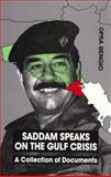 Saddam Speaks on the Gulf Crisis 9780815670551