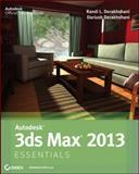 Autodesk 3ds Max 2013, Dariush Derakhshani and Randi L. Derakhshani, 1118130553