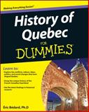 History of Quebec for Dummies, Éric Bédard, 1118440552