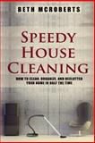 Speedy House Cleaning, Beth McRoberts, 1502700557