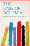 The Case of Bohemia, Namier Lewis Bernstein Sir 1888-1960, 1313840556