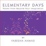 Elementary Days, Fareeha Ahmad, 146531055X