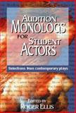 Audition Monologs for Student Actors, , 156608055X
