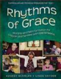 Rhythms of Grace Year 1, Audrey Scanlan and Linda Snyder, 1606740555