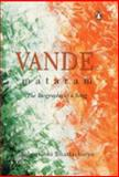 Vande Mataram, the Biography of a Song, Sabyasachi Bhattacharya, 0143030558