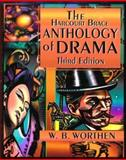 The Harcourt Brace Anthology of Drama 3rd Edition
