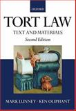 Tort Law : Text and Materials, Lunney, Mark and Oliphant, Ken, 0199260559