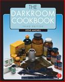 The Darkroom Cookbook, Anchell, Steve, 0240810554