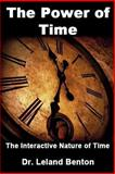 The Power of Time, Leland Benton, 1493710559