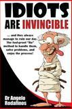 Idiots Are Invincible, Angelo Rodafinos, 9609210554