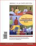 The Interpersonal Communication Book, Books a la Carte Edition, DeVito, Joseph A., 0205250556