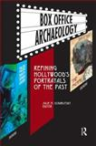 Box Office Archaeology : Refining Hollywood's Portrayals of the Past, , 1598740555
