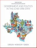 Government and Politics in the Lone Star State, Gibson, L. Tucker, Jr. and Robison, Clay, 0133970558