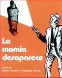 La Momia Desaparece, De Rosa, Arturo, 0844270555