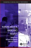 Nursing Medical Emergency Patients, Humphreys, Melanie and Ewens, Beverley, 140512055X
