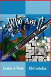 Who Am I?, Courtney A. Woods, 1425920551