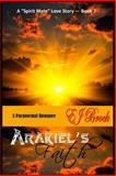 Arakiel's Faith, E. J. Brock, 1477570551