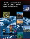 Scientific Assessment of the Effects of Global Change on the United States: a Report of the Committee on Environment and Natural Resources National Science and Technology Council, Committee on and Natural Resources, 1500300551