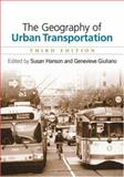 The Geography of Urban Transportation, Third Edition, , 1593850557