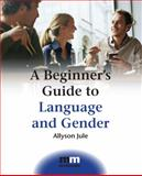 A Beginner's Guide to Language and Gender, Jule, Allyson, 1847690556
