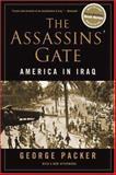 The Assassins' Gate, George Packer, 0374530556