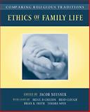 Comparing Religious Traditions Vol. 1 : Ethics of Family Life, Neusner, Jacob, 0534530559