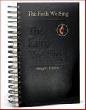 The Faith We Sing, , 0687090555