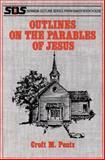 Outlines on the Parables of Jesus, Pentz, Croft M., 0801070554