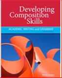 Developing Composition Skills : Academic Writing and Grammar, Ruetten, Mary K., 1111220557