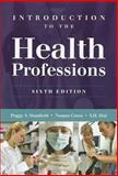 Introduction to the Health Professions, Stanfield, Peggy S. and Hui, Y. H., 1449600557