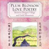Plum Blossom Love Poetry, Zhang Weiming, 1465370552