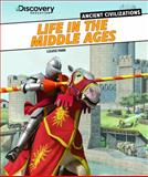 Life in the Middle Ages, Louise Park, 1477700552