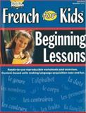 French for Kids Beginning Lessons, Marie-France Marcie, 1553860551