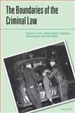 The Boundaries of the Criminal Law, Duff, Antony and Farmer, Lindsay L., 0199600554