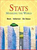 Stats : Modeling the World Plus NEW MyStatLab with Pearson EText -- Access Card Package, Bock, David E. and Velleman, Paul F., 0321980557