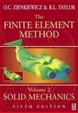 Finite Element Method Vol. 2 : Solid and Structural Mechanics, Zienkiewicz, O. C. and Taylor, R. L., 0750650559