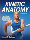 Kinetic Anatomy, Behnke, Robert, 1450410553