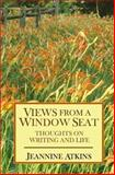 Views from a Window Seat, Jeannine Atkins, 1491000554