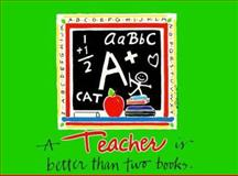 A Teacher Is Better Than Two Books, Linda Conway, 1562450557