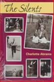 The Silents, Abrams, Charlotte, 1563680556